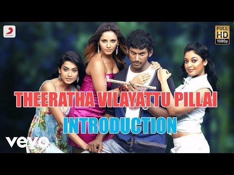 Theeratha Vilayattu Pillai - Introduction Tamil Lyric | Yuvanshankar Raja | Vishal
