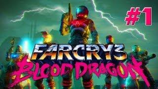 Far Cry 3 : Blood Dragon - Ep.1 - Playthrough FR HD par Fanta [PC]