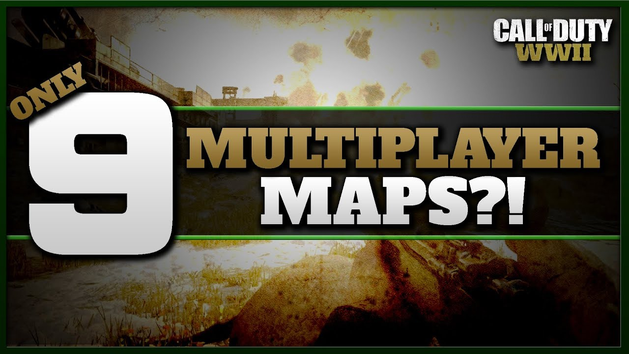 only 9 multiplayer maps in cod ww2 don t panic yet youtube
