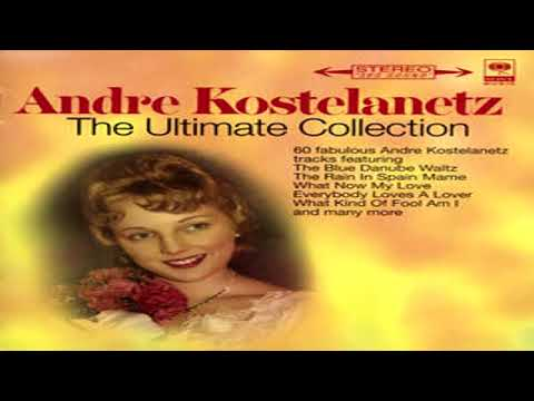 Andre Kostelanetz - The Ultimate Collection GMB