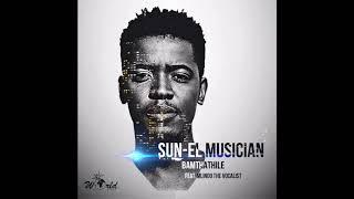 vuclip Sun-EL Musician Feat. Mlindo - Bamthathile