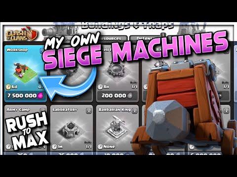 MY OWN SIEGE MACHINES!!?  RUSH TO MAX