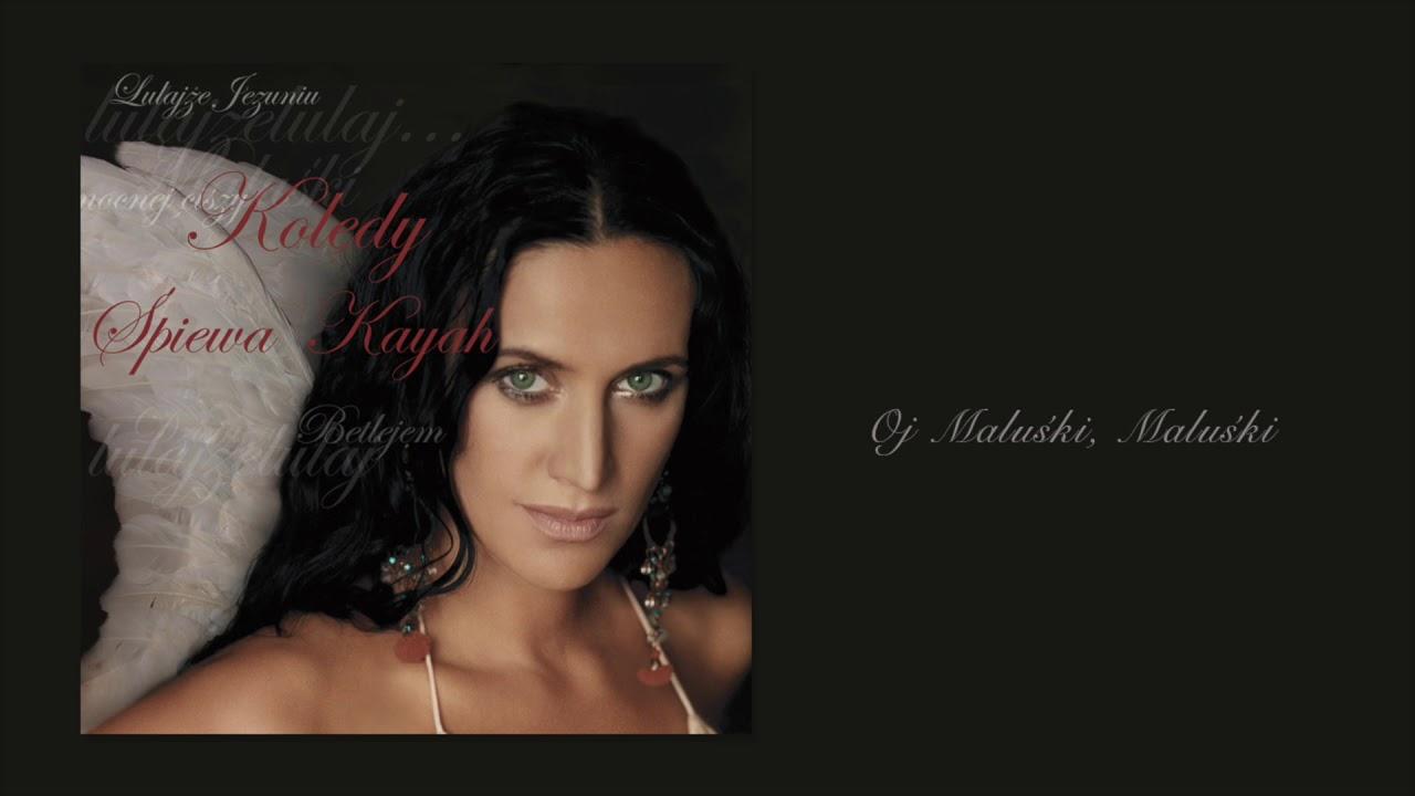 Kayah – Oj Maluśki, Maluśki (Official Audio)
