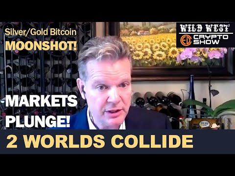 2 Worlds Collide, ONLY 1-WINNER... Bitcoin, Gold/Silver MOONSHOT As Markets Plunge!