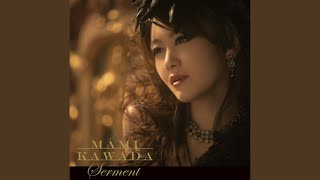 川田まみ - Serment