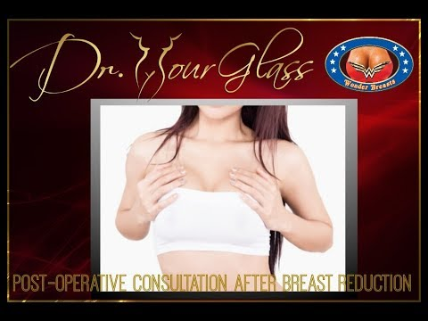 Post Operative Consultation After Breast Reduction-Dr.Hourglass