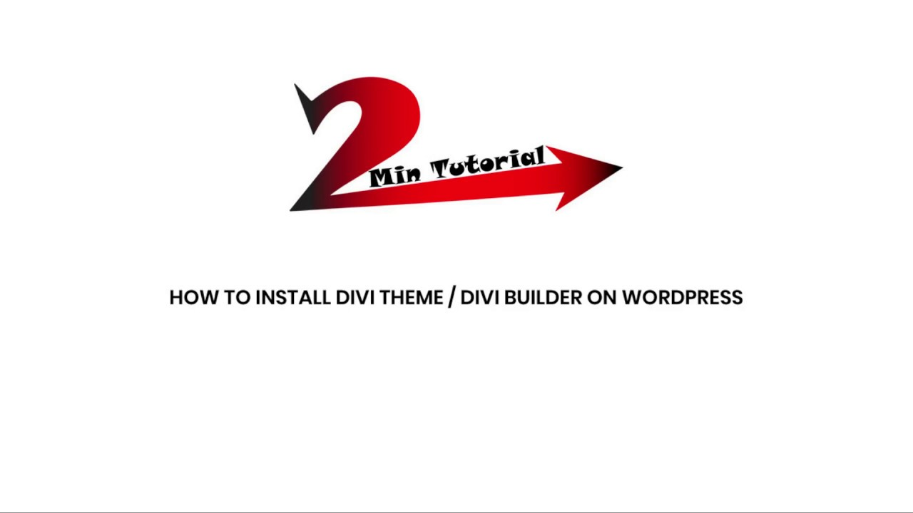How to install Divi theme or Divi Builder on Wordpress for Free |  2mintutorial