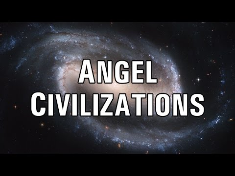 Part 1: Angel Civilizations - John S. Torell