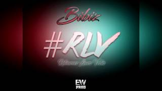Bibiz - #RLV Freestyle [Rec.By Ew Prod]