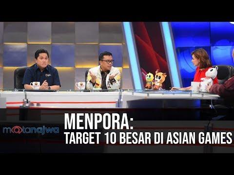 Mata Najwa Part 6 - Demi Asian Games: Menpora: Target 10 Besar Di Asian Games