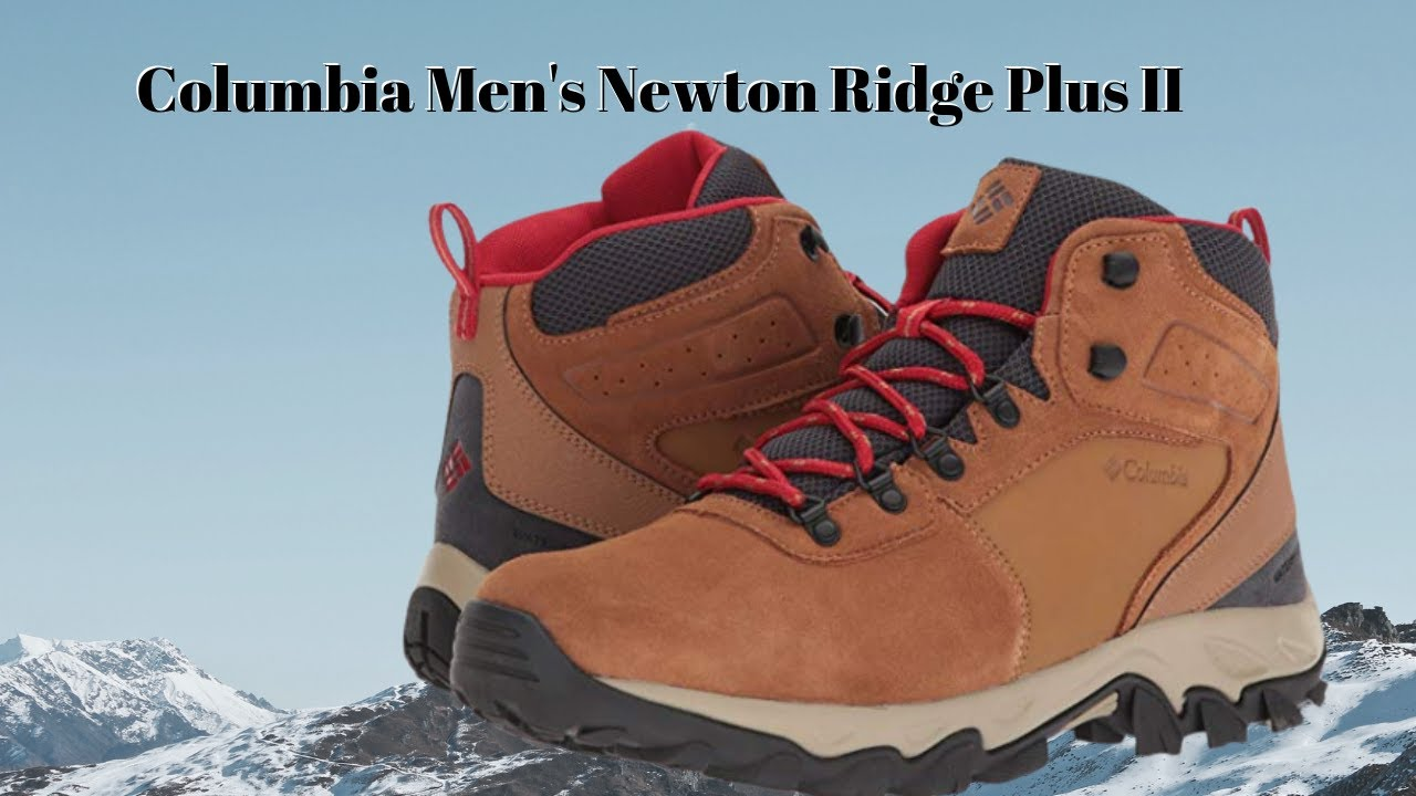 Columbia Men S Newton Ridge Plus Ii Suede Review Hiking Boots Youtube
