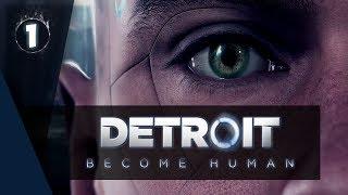 Detroit Become Human 1 Новинка от Quantic Dream