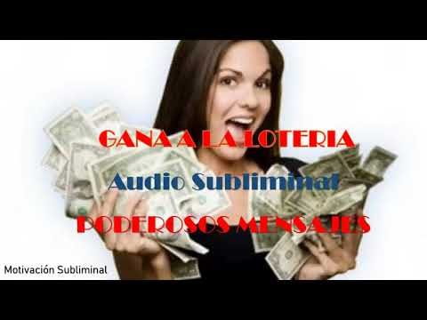 Poderoso audio subliminal Gana a la loter�a-Poderoso Audio que Funciona 100%