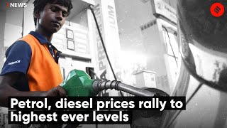 Petrol, Diesel Prices Rally To Highest Ever Levels | Fuel Price Hike