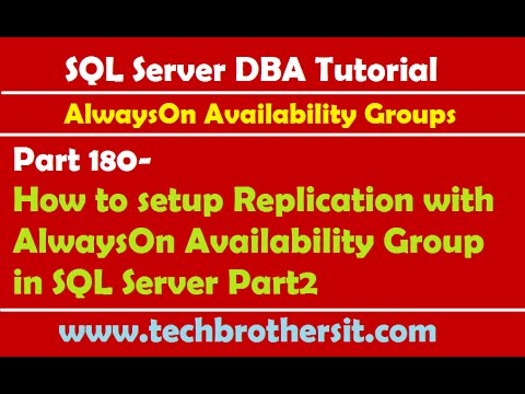 SQL DBA Tutorial 180-How to setup Replication with AlwaysOn Availability Group in SQL Server P2