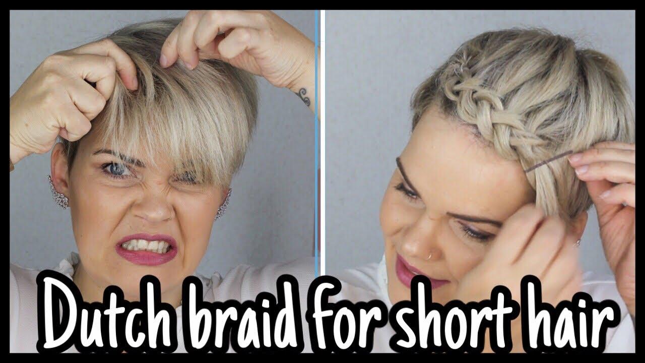 Kurze Haare flechten leicht gemacht  Dutch Braid