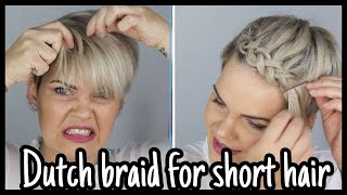 Kurze Haare flechten leicht gemacht | Dutch Braid