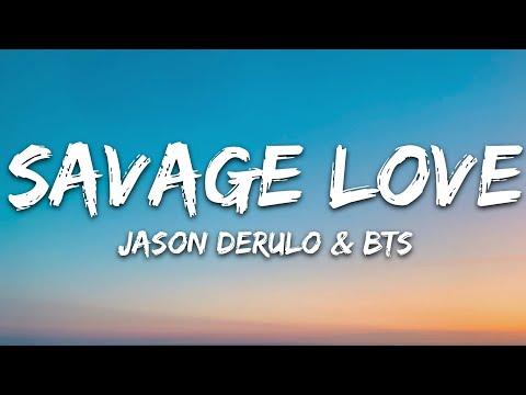 BTS, Jawsh 685, Jason Derulo - Savage Love (Laxed - Siren Beat) (Lyrics)