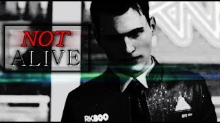 connor | n o t  alive [detroit: become human]