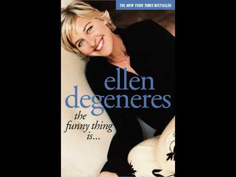 Ellen DeGeneres: The Funny Thing Is...  - Audio