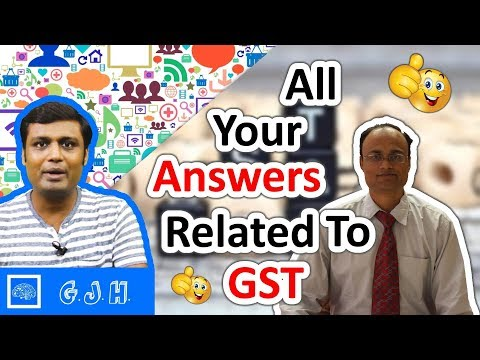 All your answers related to GST (Hindi)