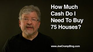 How Much Cash Do I Need To Buy 75 Houses?