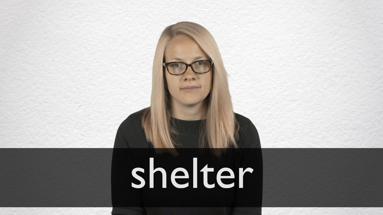 How to pronounce SHELTER in British English