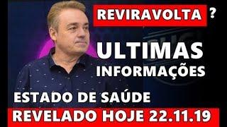 Chega noticia sobre Gugu Liberato HOJE 22/11/2019 e estado de saúde do apresentador é divulgado.