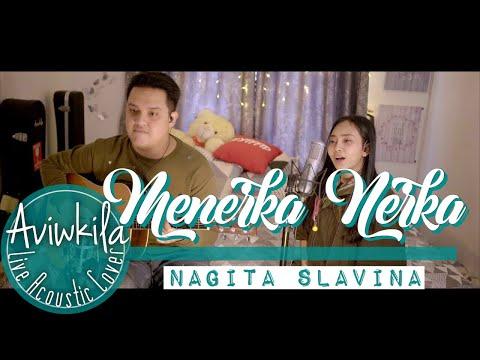 Nagita Slavina - Menerka Nerka (Live Acoustic Cover By Aviwkila)