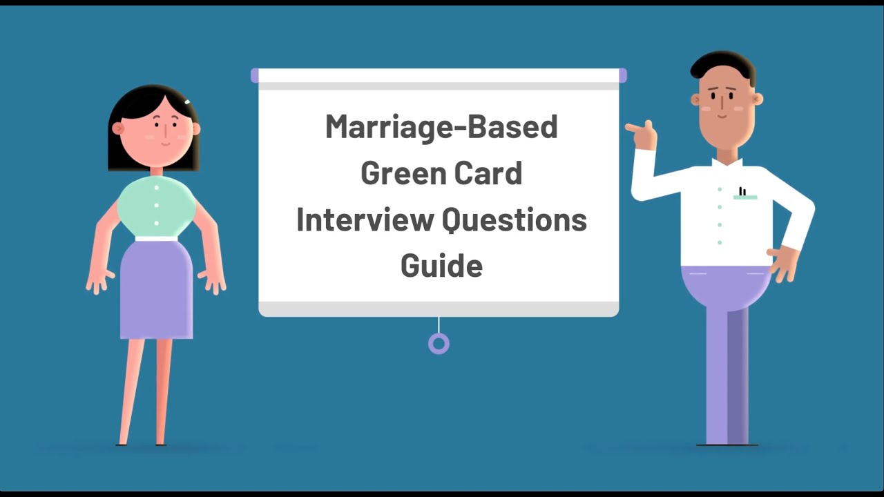 Marriage Based Green Card Interview Questions Experience And Tips