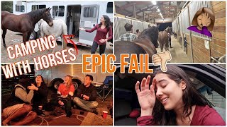 Camping With HORSES! | COMPLETE DISASTER !