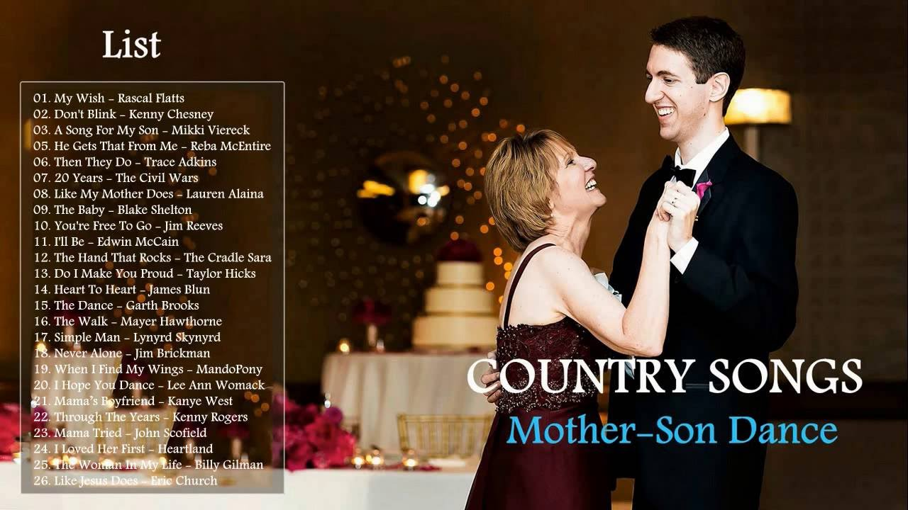 Greatest Country Songs For Mother Son Dance 2017 Best Wedding