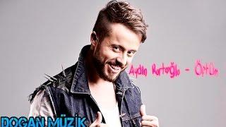 Aydın Kurtoğlu - Öptüm