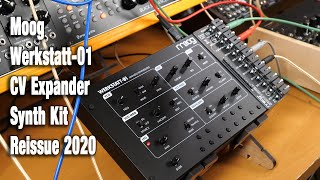 Moog Werkstatt-01 & CV Expander reissue 2020 build and review