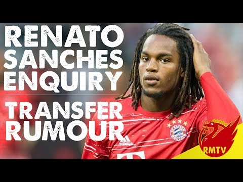Liverpool Enquire About Renato Sanches | Liverpool Transfer Rumour