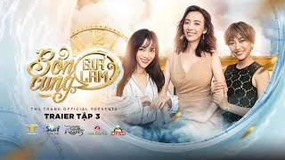 BỔN CUNG GIÁ LÂM - TRAILER TẬP 3 | Thu Trang, Trường Giang, Diệu Nhi, La Thành, Hoàng Phi