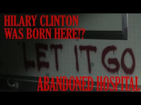 CREEPY ABANDONED HOSPITAL EXPLORATION IN CHICAGO! HILARY CLINTON WAS BORN HERE!