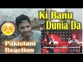 Pakistani Reaction on Ki Banu Duniya Da Song | Dijlit Dosanjh, Gurdas Maan | Coke Studio
