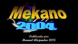 MIX ÑACA ÑACA -  NELSON MAURI EN MEKANO 2004 (VHS RIP) ® Manuel Alejandro 2015.