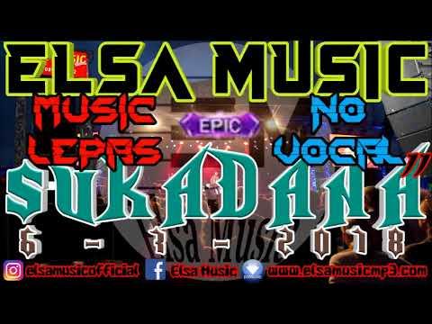 NEW ELSA MUSIC LEPAS LIVE SUKADANA NO VOCAL
