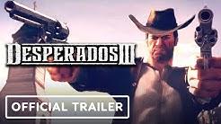 Desperados 3 - Official Cinematic Trailer