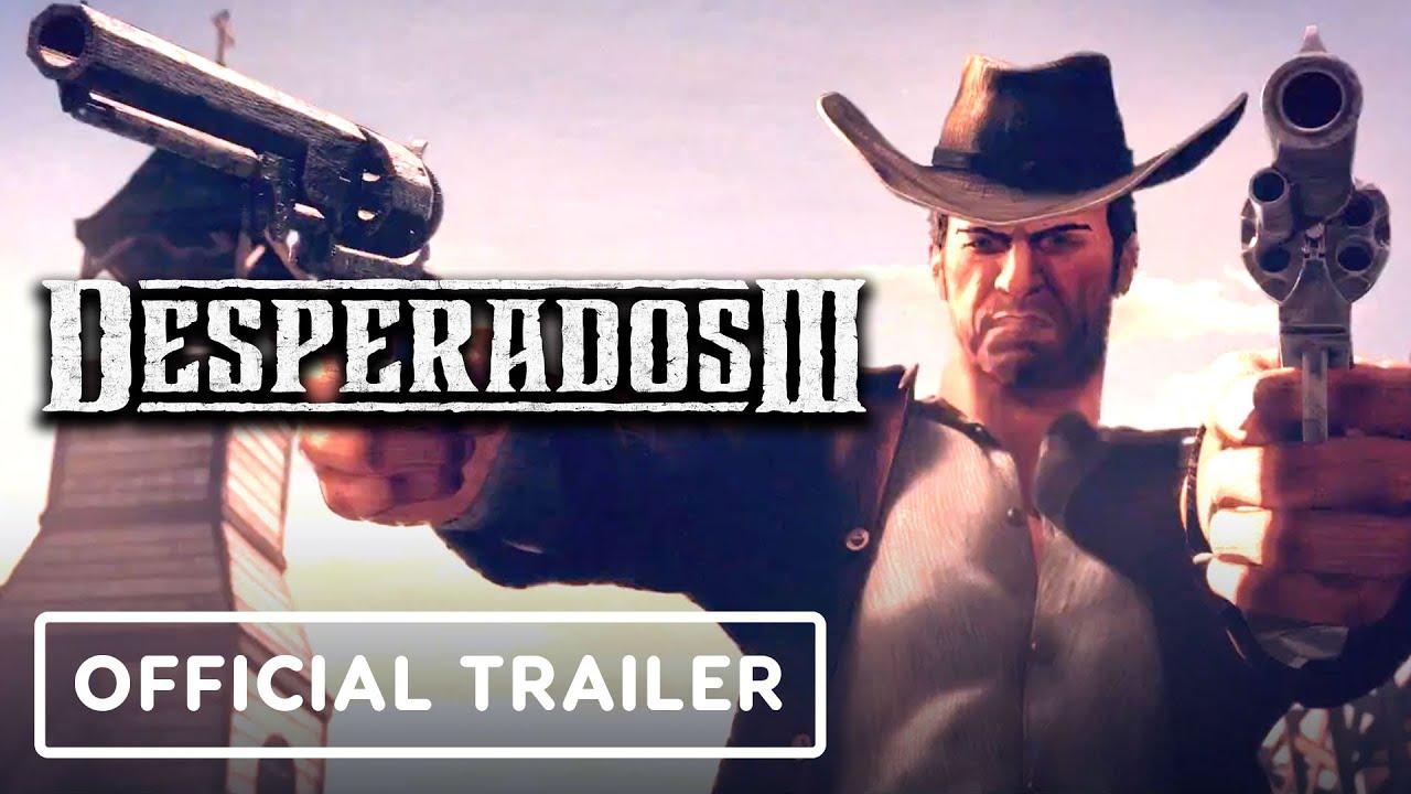 Desperados 3 - Trailer cinematográfico oficial + vídeo