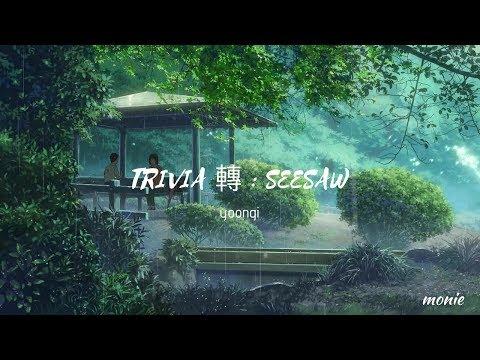 trivia 轉 : seesaw by yoongi (방탄소년단) but it's raining