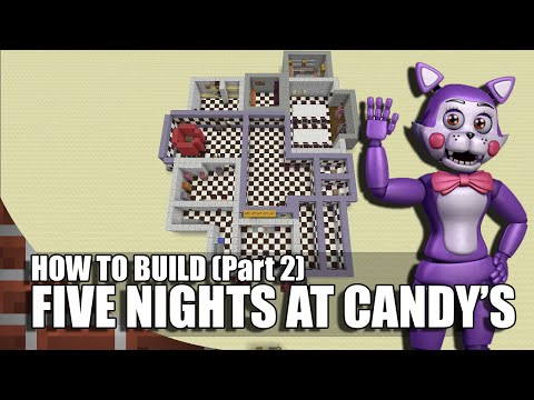 How To Build Five Nights at Candy