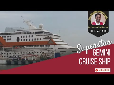 Superstar Gemini Cruise ship at Boustead Cruise Center in Klang