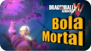 COMO CONSEGUIR LA BOLA MORTAL | DRAGON BALL XENOVERSE