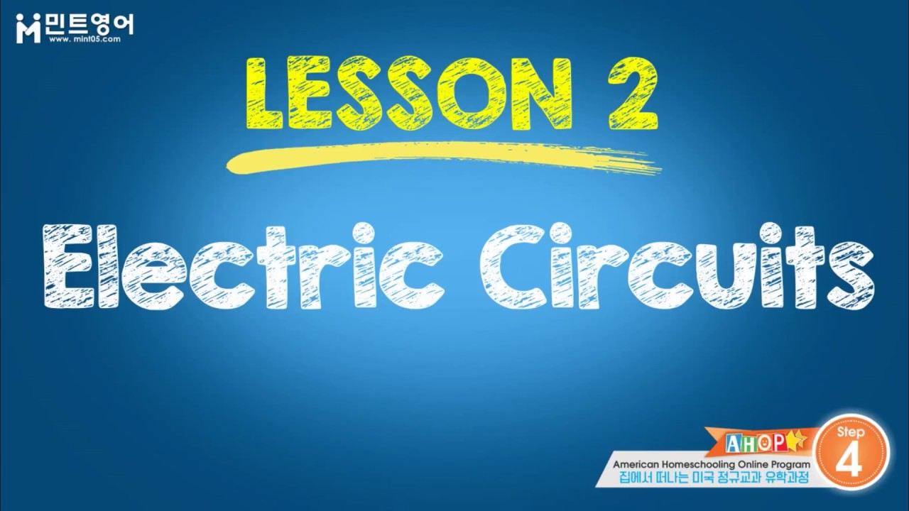 Ahop Science Step 4 Chapter 6 Lesson 2 Youtube Open Circuit With Battery And Light Bulb On Wire