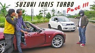 Suzuki Ignis Turbo Part 3