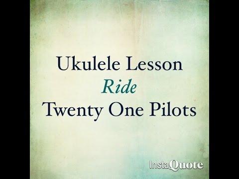 Ride Twenty One Pilots Cover Ukulele Lesson Most Popular Videos