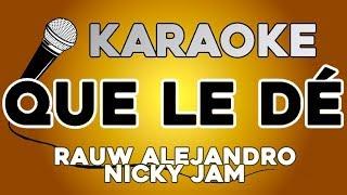 Rauw Alejandro X Nicky Jam - Que Le Dé  Con